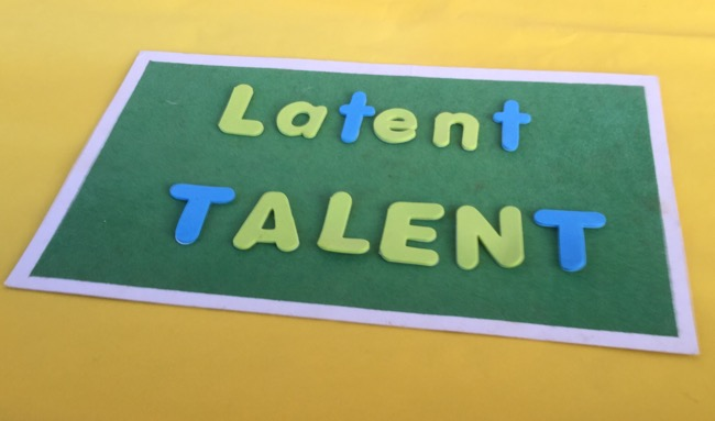 Latent and talent